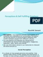Perceptions & Self fullfiling Prophecy