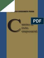 Camino Al Exito Empresarial Guaramato