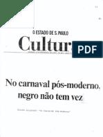 No Carnaval Pós-Moderno Negro Não Tem Vez - Ikeda