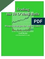 trading the 10 O'clock bulls