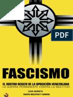 Fascismo. El Rostro Oculto de La Oposicion Venezolana_cropped