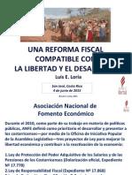 Luis E. Loria - Una Reforma Fiscal Compatible Con La Libertad y El Desarrollo - 4-IV-16 - ANFE