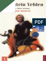 Diggins John - Thorstein Veblen Teorico de La Clase Ociosa
