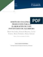 Diseño de Una Línea de Produccion Para La Elaboración de Café Instantaneo de Algarroba