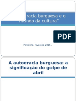 A Autocracia Burguesa Parte 1