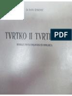 Pavo Živković, Tvrtko II Tvrtković, Bosna u prvoj polovini XV stoljeća, Sarajevo 1981.
