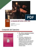 Arguments - Catequesis sobre el Compendio del Catecismo de la Iglesia Católica (presentaciones) - 03