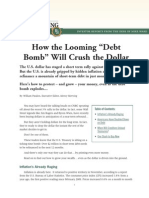 Debt Bomb to Crush the US Dollar