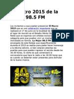 El Macro 2015 de la Mejor 98.5 FM