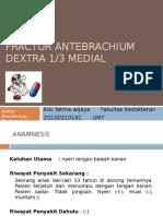 Fractur Antebrachium Dextra