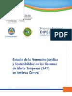Estudio de la Normativa Jurídica y Sostenibilidad de los Sistemas de Alerta Temprana (SAT) en América Central