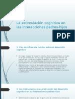 La Estimulación Cognitiva en Las Interacciones Padres-hijos