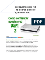 Cómo Configurar Nuestra Red WiFi y No Morir en El Intento Filtrado Mac