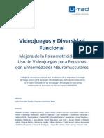 Videojuegos y Diversidad Funcional. Mejora de la Psicomotricidad por Uso de Videojuegos para Personas con Enfermedades Neuromusculares
