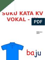 Suku Kata Kv - vokal a