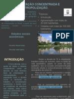 8 URBANIZAÇÃO CONCENTRADA E METROPOLIZAÇÃO.pptx