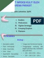 DMS. K06a. Penyakit Infeksi Kulit Karena Parasit