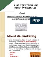 Tema 1 Introducere Si Particularitati Ale Mix Ului de Mk in Serv