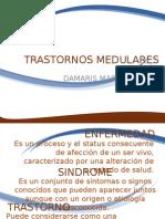 trastornos medulares