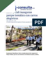 08-06-2015 E-consulta.com - RMV y Gali Inauguran Parque Temático Con Carros Alegóricos
