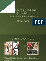 A Moderna Tradicao Brasileira