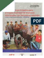 Metodología Participativa Para Mapeo Municipal de Amenzazas Fenómenos Naturales