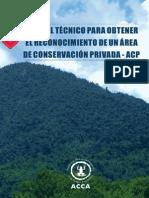 Manual técnico para obtener el reconocimiento de un Área de Conservación Privada - ACP