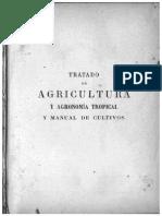 Tratado de Agricultura y Agronomía Tropical y Manual de Cultivos