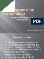 Jesús, Ejemplo de Solidaridad