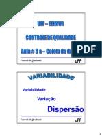 Controle de Qualidade 2015 Aula 3a Coleta de Dados 7 Ferramentas