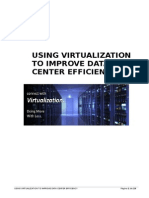 Virtualization to Improve Data Center Efficiency