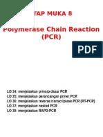TM 08 POLYMERASE CHAIN REACTION 2014.pptx