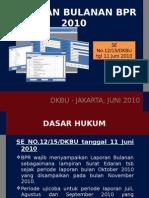 Laporan Bulanan Bpr Jun2010