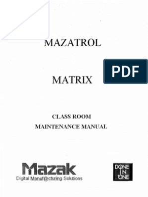 Mazak Mazatrol Matrix Control Classroom Maintenance Manual