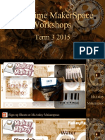 Term 3 2015 Makerspace Workshops