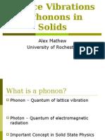 Lattice Vibrations %13 Phonons in Solids (Alex)