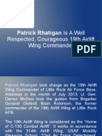 Patrick Rhatigan Is A Well Respected, Courageous 19th Airlift Wing Commander