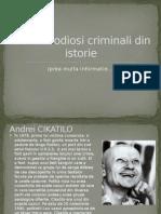Cei Mai Odiosi Criminali Din Istorie