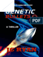 J.C. Ryan [Rossler Foundation 03] - Genetic Bullets