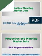 EGN 5620 Enterprise Production Planning Master Data