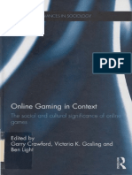 Online Gaming in Context - The Social and Cultural Significance of Online Games