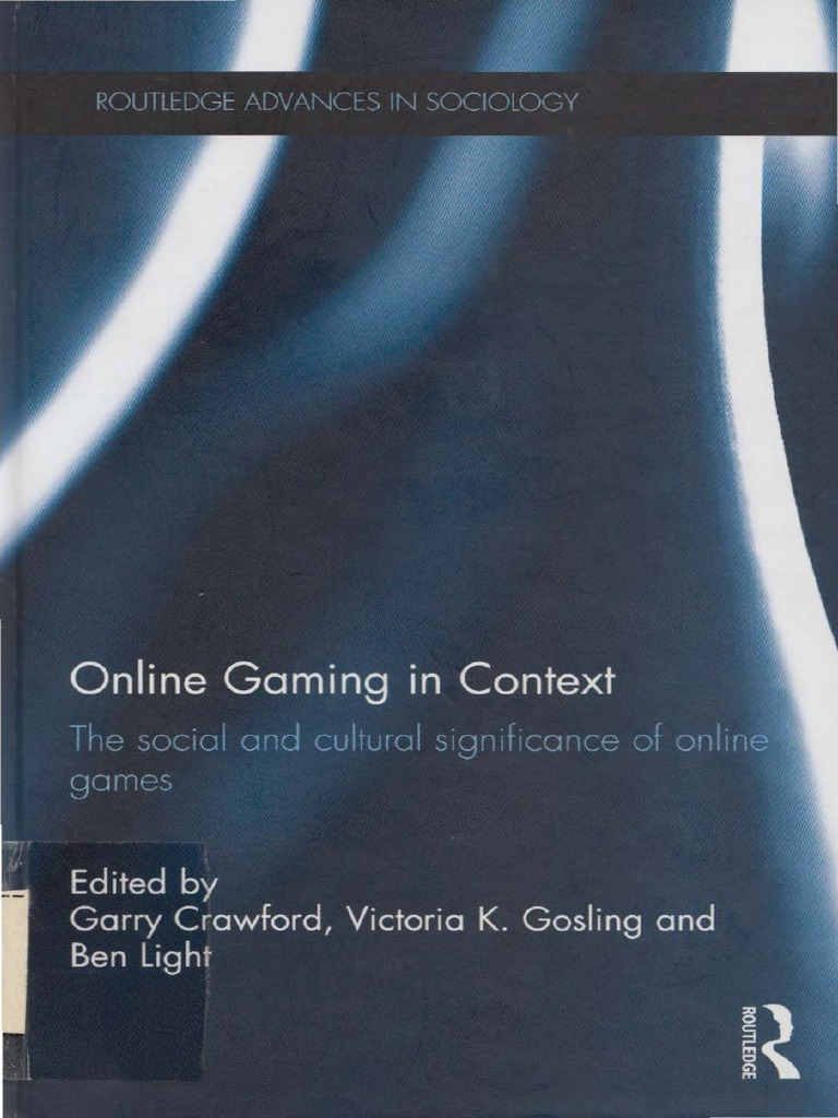 Online Gaming in Context - The Social and Cultural