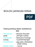 BIOLOGI JARINGAN KERAS