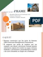 Apresentação Wood Frame