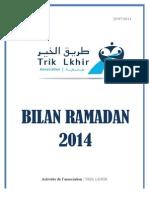 TRIK LKIHIR Bilan Ramadan 2014