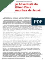 A Igreja Adventista Do Sétimo Dia e Os Testemunhas de Jeová