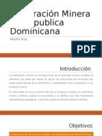 Exploración Minera en Republica Dominicana