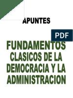 Apuntes Fundamentos Clasicos de La Democracia y La Administracion