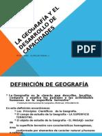 La Geografía y El Desarrollo de Capacidades