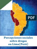 Percepciones Sociales Sobre Drogas en Lima (Perú)